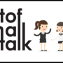 """Speaker Session on """"The Art Of Small Talk"""""""
